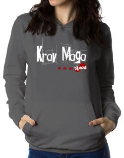Krav Maga Is In My Blood Women Hoodie