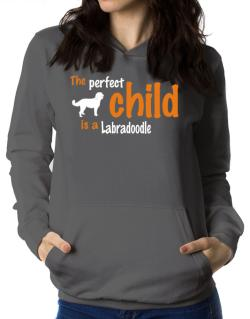 The Perfect Child Is A Labradoodle Women Hoodie