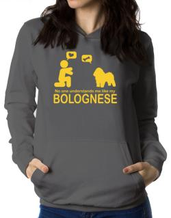 No One Understands Me Like My Bolognese Women Hoodie