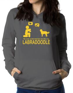 No One Understands Me Like My Labradoodle Women Hoodie