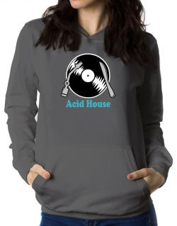 Acid House - Lp Women Hoodie