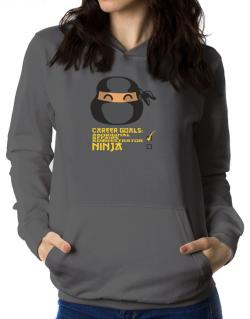 Carrer Goals: Aboriginal Affairs Administrator - Ninja Women Hoodie