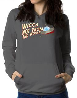Wicca Not From This World Women Hoodie
