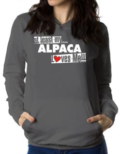 At Least My Alpaca Loves Me ! Women Hoodie