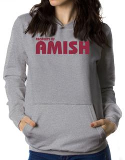 Property Of Amish Women Hoodie