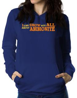 I Can Show You All About Ammonite Women Hoodie