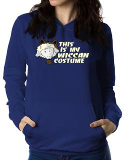 This Is My Wiccan Costume Women Hoodie