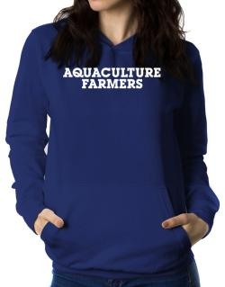 Aquaculture Farmers Simple Women Hoodie