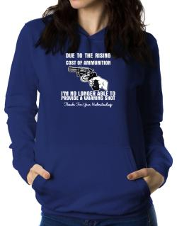 Warning shot Women Hoodie