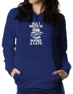 All I need is books and cats Women Hoodie