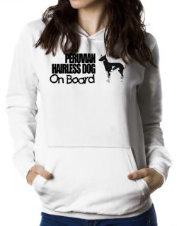 Peruvian Hairless Dog On Board Women Hoodie