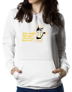 Who Needs Therapy? I Have My Devon Rex Women Hoodie