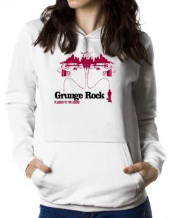 """  Grunge Rock plugged into the sound "" Women Hoodie"