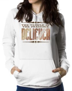The Temple Of The Presence Believer Women Hoodie