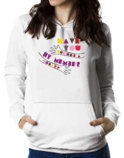 Have You Hugged A Hy Member Today? Women Hoodie