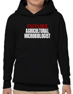 Future Agricultural Microbiologist Hoodie-Boys