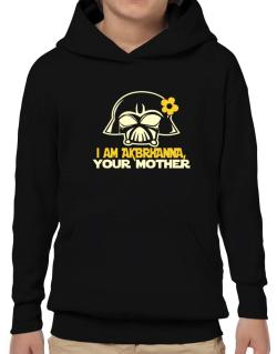 I Am Aubrianna, Your Mother Hoodie-Boys