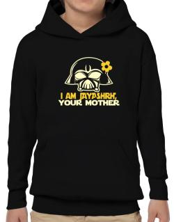 I Am Jayashri, Your Mother Hoodie-Boys