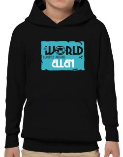 The World Revolves Around Ellen Hoodie-Boys