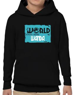 The World Revolves Around Wanda Hoodie-Boys