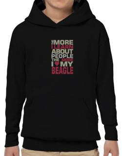 The More I Learn About People The More I Love My Beagle Hoodie-Boys