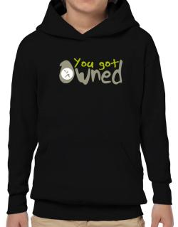 """  YOU GOT OWNED Pickleball  "" Hoodie-Boys"