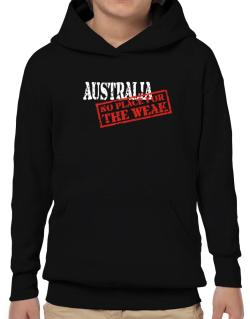 Australia No Place For The Weak Hoodie-Boys