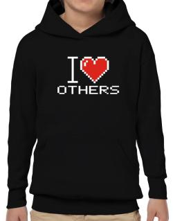 I love Others pixelated Hoodie-Boys