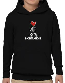 Keep calm and love Haute-Normandie chalk style Hoodie-Boys