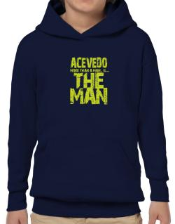Acevedo More Than A Man - The Man Hoodie-Boys