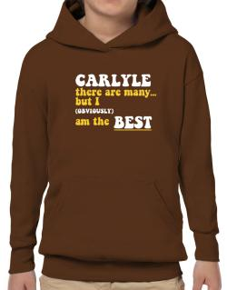 Carlyle There Are Many... But I (obviously) Am The Best Hoodie-Boys