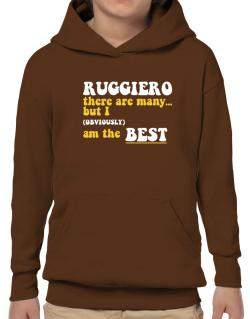 Ruggiero There Are Many... But I (obviously) Am The Best Hoodie-Boys