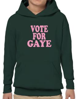 Vote For Gaye Hoodie-Boys