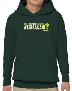 Does Anybody Know Azerbaijani? Please... Hoodie-Boys