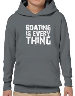 Boating Is Everything Hoodie-Boys