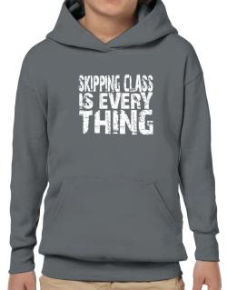 Skipping Class Is Everything Hoodie-Boys