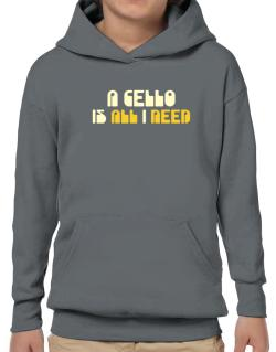 A Cello Is All I Need Hoodie-Boys