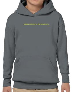 Anglican Mission In The Americas Is Hoodie-Boys