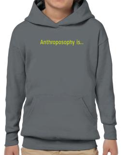 Anthroposophy Is Hoodie-Boys