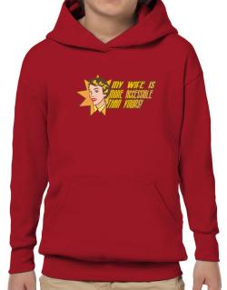 My Wife Is More Accessible Than Yours! Hoodie-Boys