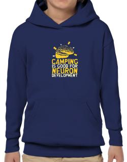 Camping Is Good For Neuron Development Hoodie-Boys