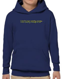 Live To Cross Country Running ,cross Country Running To Live ! Hoodie-Boys