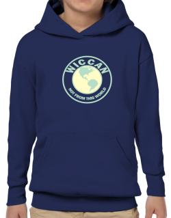 Wiccan Not From This World Hoodie-Boys