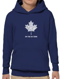 Canada on The Eh Team Hoodie-Boys
