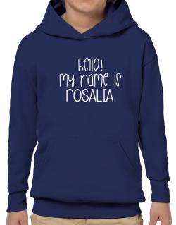 Hello! my name is Rosalia 2 Hoodie-Boys