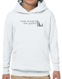 Keep Playing The Guitar Hoodie-Boys