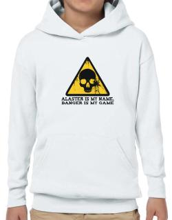 Alaster Is My Name, Danger Is My Game Hoodie-Boys