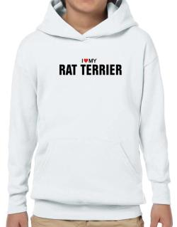 I Love My Rat Terrier Hoodie-Boys