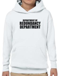 Department Of Redundancy Department Hoodie-Boys