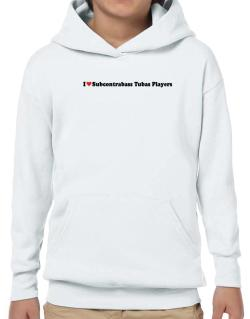 I Love Subcontrabass Tubas Players Hoodie-Boys